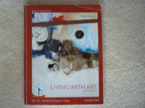 Selected Material from Living with Art, 9e, Art 101, Sinclair Community College, Volume One