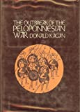 The Outbreak of the Peloponnesian War, Donald Kagan, 0801405017