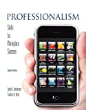 Professionalism: Skills for Workplace Success (2nd Edition)