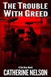 The Trouble with Greed: Zoe Grey