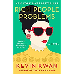 Free Download Rich People Problems (Crazy Rich Asians Trilogy) Online Book