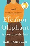 """Eleanor Oliphant Is Completely Fine A Novel"" av Gail Honeyman"