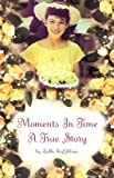Moments in Time, Zelda FitzGibbons, 1602663378