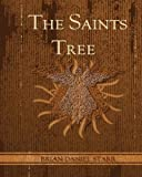 The Saints Tree, Brian Daniel Starr, 145368932X
