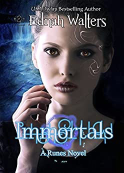 Immortals (Runes series Book 2) by [Walters, Ednah]