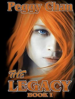 THE LEGACY by [Chan, Peggy]