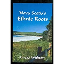 Nova Scotia's Ethnic Roots