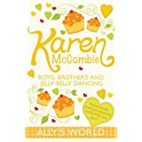 Boys, Brothers and Jelly-Belly Dancing (Ally's World) by Karen McCombie (2011-02-01)
