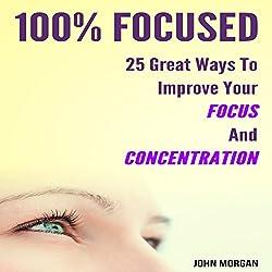 100% Focused