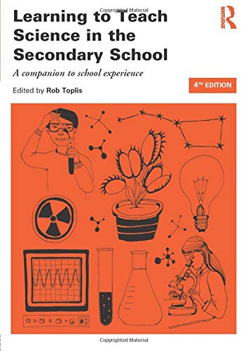 (Learning to Teach Science Bundle: Learning to Teach Science in the Secondary School (Learning to Teach Subjects in the Secondary School Series) (Volume)