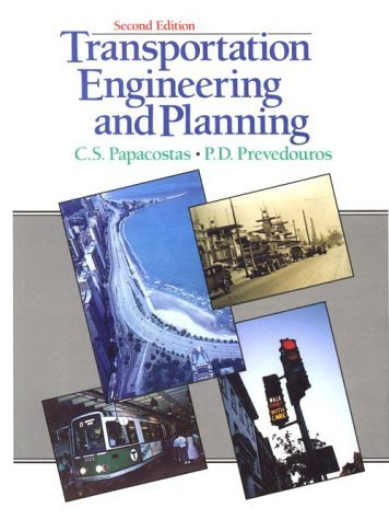 Transportation Engineering and Planning by C. S. Papacostas (1992-09-25)