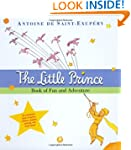 The Little Prince Book of Fun and Adv...
