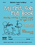 My First Violin Fun Book, Larry Newman, 1490926615