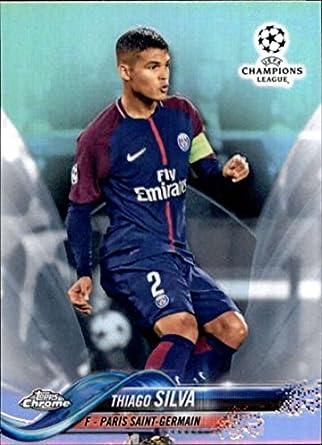 867cf12ffa9 2018 Topps Chrome UEFA Champions League Refractor #56 Thiago Silva Paris  Saint-Germain Soccer