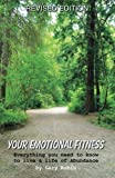 img - for Your Emotional Fitness: Everything you need to know to live a life of Abundance book / textbook / text book