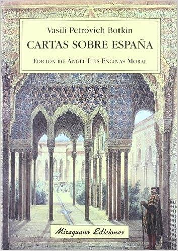 Cartas sobre España (Viajes y Costumbres): Amazon.es: Petróvich ...