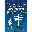 Entrenamiento para el Ajuste del Comportamiento BAT 2.0: Nuevas Técnicas para tratar el Miedo, la Frustración y la Agresividad en Perros (Spanish Edition)