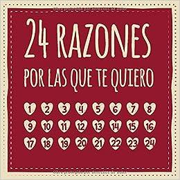 24 razones por las que te quiero: Calendario de adviento para ...