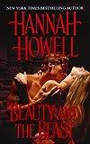 Beauty and the Beast, Hannah Howell, 1420108417
