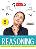 The Official Olympiads' Book of Reasoning: Class 8