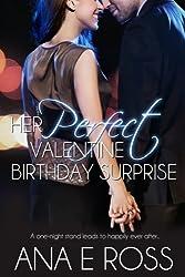 Her Perfect Valentine Birthday Surprise
