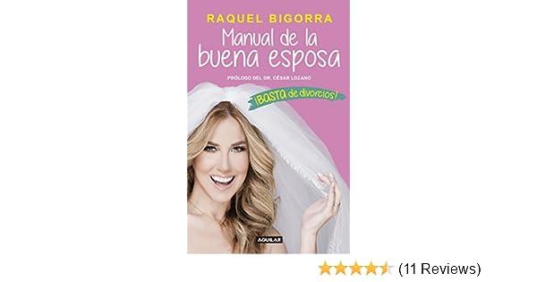 Amazon.com: Manual de la buena esposa: ¡Basta de divorcios! (Spanish Edition) eBook: Raquel Bigorra Pérez: Kindle Store