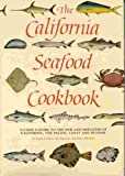 img - for The California Seafood Cookbook book / textbook / text book