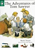 The Adventures of Tom Sawyer (The Whole Story) by Mark Twain (1996-11-01)