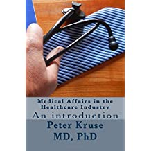 Medical Affairs in the Healthcare Industry: An introduction