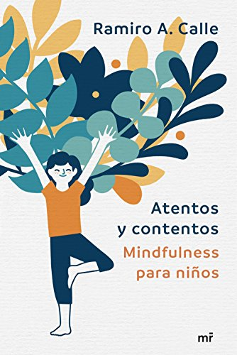 Download for free Atentos y contentos: Mindfulness para niños