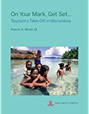 On Your Mark, Get Set...: Tourism's Take-Off in Micronesia