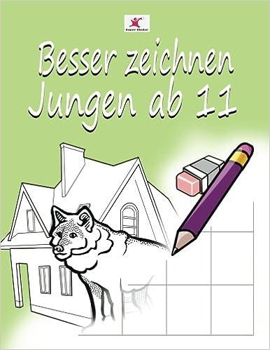 Einfach Zeichnen Lernen Fur Kinder Starke Motive Fur Jungen Ab 11