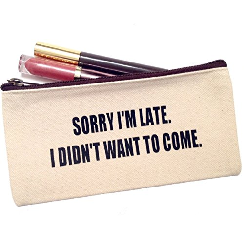 Canvas Make Up Bag, Cosmetic Bag -''Sorry I'm Late. I didn't Want To Come'' by Bambina di Cioccolato