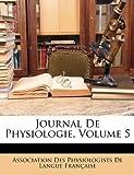 Journal de Physiologie, Association Des Physiologists De Langue, 1149089180