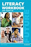 Future : English for Results - Literacy Workbook (with Audio CD), Lynn, Sarah, 0132680203