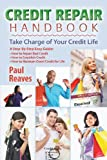 Credit Repair Handbook, Paul Reaves, 1466345667