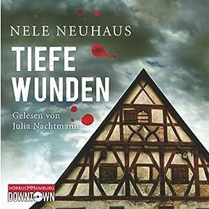 Tiefe Wunden (Bodenstein & Kirchhoff 3) Hörbuch
