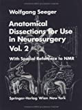 Anatomical Dissections for Use in Neurosurgery, Seeger, Wolfgang, 3211820698
