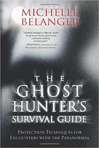 The Ghost Hunter's Survival Guide: Protection Techniques for Encounters With The Paranormal Paperback – October 8, 2009 by Michelle Belanger  (Author)