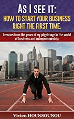 No one has got unlimited resources and therefore can afford making all the mistakes in the world before learning to do things the right way. it is true in the world of entrepreneurship and in this book, I show a simple way to thrive in busine...