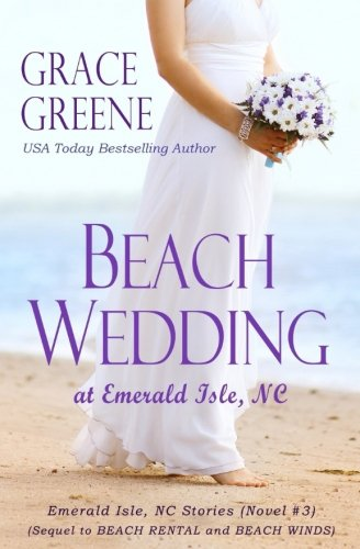 Beach Wedding: At Emerald Isle, NC (Emerald Isle, NC Stories) (Volume 3)