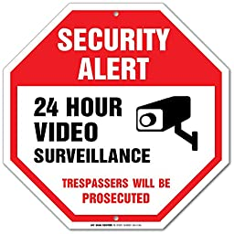 Security Alert 24 Hour Video Surveillance Trespassers Will Be Prosecuted Sign - 12\