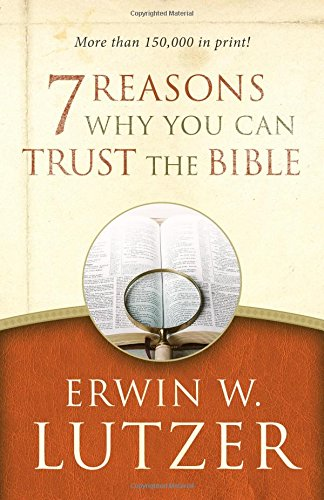 7 reasons you can trust the bible - 1