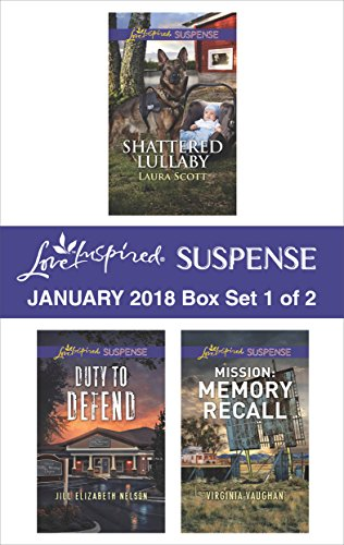 [FREE] Harlequin Love Inspired Suspense January 2018 - Box Set 1 of 2: Shattered Lullaby\Duty to Defend\Mis<br />[K.I.N.D.L.E]