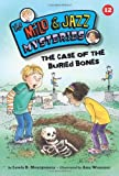 img - for The Case of the Buried Bones (Milo and Jazz Mysteries) book / textbook / text book