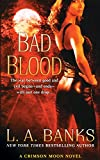 Bad Blood (Crimson Moon, Book 1)