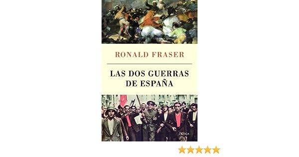 Las dos guerras de España (Serie Mayor): Amazon.es: Fraser, Ronald, Noriega, Luis: Libros
