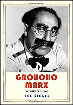 Book Groucho Marx: The Comedy of Existence (Jewish Lives)