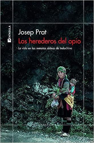 Los herederos del opio de Josep Prat