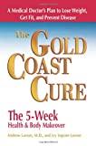 The Gold Coast Cure, Andrew Larson and Ivy Larson, 0757305636